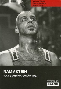 Rammstein : Les Crasheurs de feu
