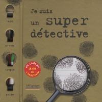 Je suis un super détective