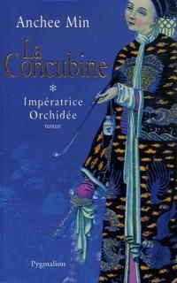 La Concubine, Tome 1 : Impératrice Orchidée