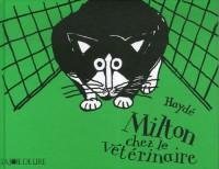 Milton chez le vétérinaire