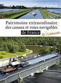 PATRIMOINE EXTRAORDINAIRE DES CANAUX ET VOIES