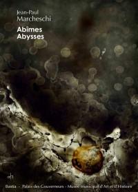 Abîmes abysses