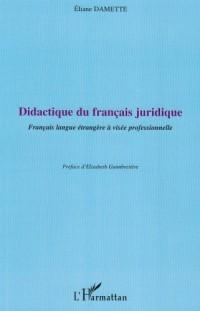 Didactique du français juridique : Français langue étrangère à visée professionnelle