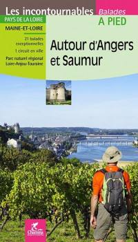 Autours d'Angers et Saumur