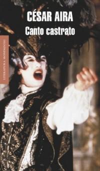 Canto Castrato (Spanish Edition)