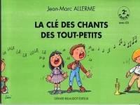 La Cle des Chants des Tout Petits - 2e Cahier