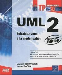UML 2 - Entraînez-vous à la modélisation [2ième édition]