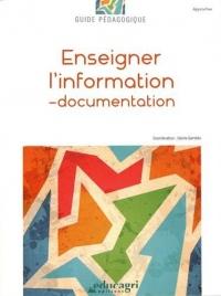 Enseigner l'information-documentation : Guide pédagogique