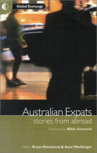 Australian Expats: Stories from Abroad
