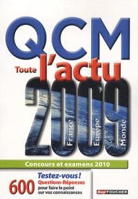 QCM Toute l'actu 2009 : France, Europe, Monde