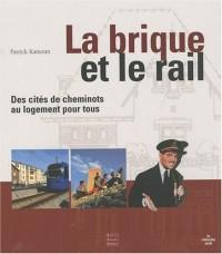 La brique et le rail : Des cités de cheminots au logement pour tous
