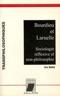 Bourdieu et Laruelle : Sociologie réflexive et non-philosophie