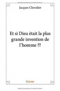 Et si Dieu était la plus grande invention de l'homme ??
