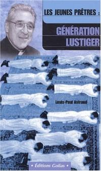 Les jeunes prêtres : La génération Lustiger