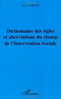 Dictionnaire des sigles et abréviations du champ de l'Intervention Sociale