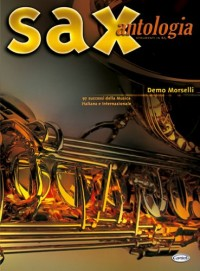 Partitions classique CARISCH MORSELLI DEMO - ANTOLOGIA - SAXOPHONE Saxophone