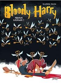 Bloody harry t2 - Adavra Kedavra