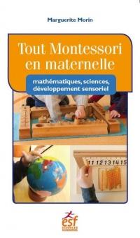 Sciences en Maternelle avec la Pedagogie Montessori (les)