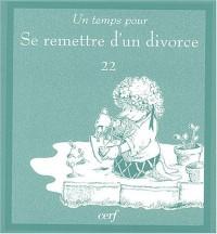 Un temps pour se remettre d'un divorce