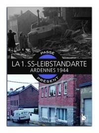 La 1.SS-Leibstandarte - Ardennes 1944
