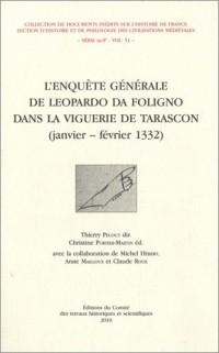 L'enquête générale de Léopardo da Foligno dans la viguerie de Tarascon (janvier-février 1332)