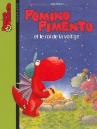 Pomino Pimento, Tome 7 : Pomino Pimento et le roi de la voltige