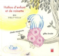 Haïkus d'enfant et de rainette : Edition bilingue français-japonais