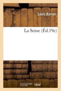 La Seine  ed 19e