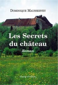 SECRETS DU CHATEAU (LES)