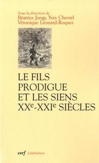 Le fils prodigue et les siens (XXe-XXIe siècles)