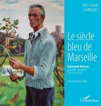 Le siècle bleu de Marseille