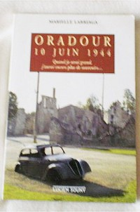 Oradour, 10 Juin 1944