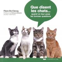 Que disent les chats : Lorsqu'on leur pose les bonnes questions ?