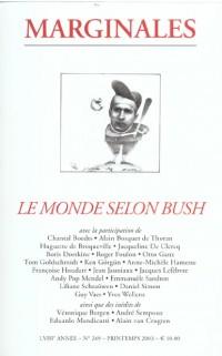 Marginales N 249 :le Monde Selon Bush