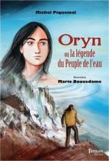 Oryn ou la légende du Peuple de l'eau