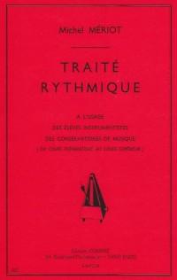 Traité rythmique : Du cours préparatoire au cours supérieur