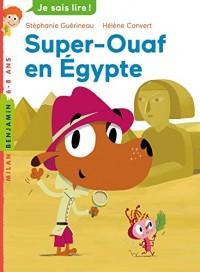 Super Ouaf, Tome 01: Super-Ouaf en Égypte