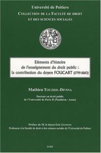 Eléments d'histoire de l'enseignement du droit public : la contribution du doyen Foucart (1799-1860)