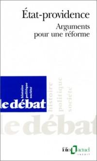 État-providence: Arguments pour une réforme