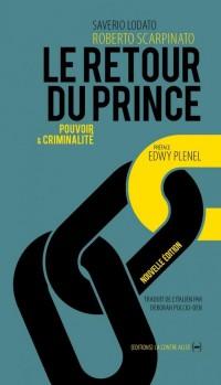 Le retour du prince, pouvoir et criminalité