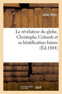 Le Revelateur du Globe  C Colomb  ed 1884