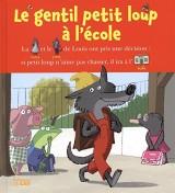 Lire avec les images: Le gentil petit loup à l'école - Dès 4 ans