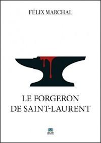 Le Forgeron de Saint-Laurent