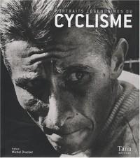 Portraits légendaires du cyclisme