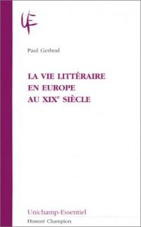 La vie littéraire en Europe au XXème siècle
