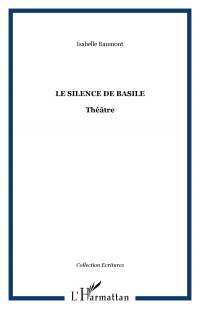 Silence de Basile Theatre