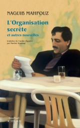 L'Organisation Secrete et Autres Nouvelles
