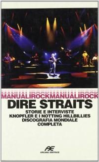 Dire Straits. Storie e interviste