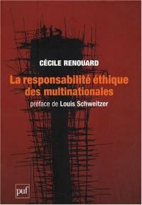 La responsabilité éthique des multinationales