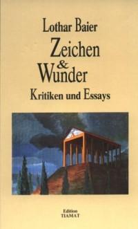Zeichen & Wunder - Kritiken und Essays